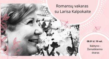 Rožinis romansų vakaras su Larisa Kalpokaite