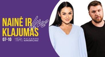 NAINĖ ir KLAJUMAS live