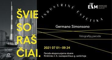 """Germano Simonsono fotografijų paroda """"Šviesoraščiai. Industrinė estetika"""""""