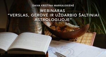 """Webinaras """"Verslas, gerovė ir uždarbio šaltiniai astrologijoje"""""""