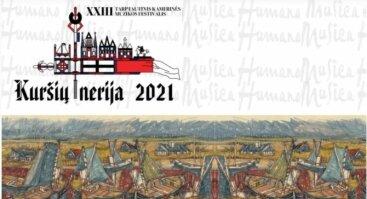 """XXIII tarptautinis kamerinės muzikos festivalis """"Kuršių nerija 2021"""". """"Gloria vasarai"""""""