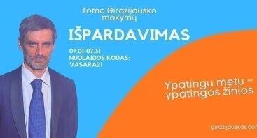 VASARINIS T.Girdzijausko mokymų IŠPARDAVIMAS!