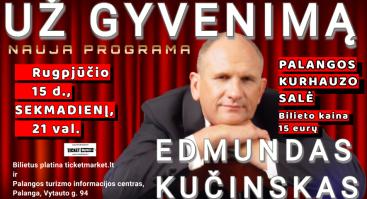 "Edmundo Kučinsko koncertas ""Už gyvenimą"""