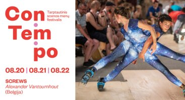 Festivalis ConTempo: Alexander Vantournhout SCREWS (Belgija)