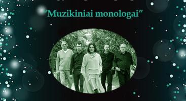 Neda Malūnavičiūtė, Olegas Ditkovskis ir grupė. Muzikiniai Monologai