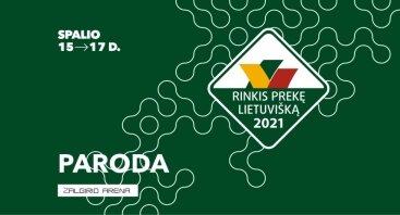 """Paroda """"Rinkis prekę lietuvišką 2021"""""""