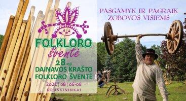 Pasgamyk ir pagraik. Zobovos visiems | 28-oji Dainavos krašto folkloro šventė Druskininkuose