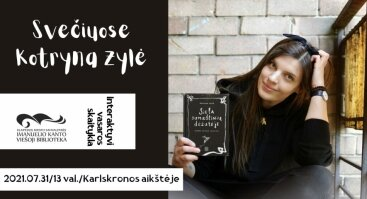 Susitikimas su rašytoja Kotryna Zyle