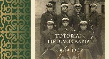 """Karo muziejuje parodos """"Totoriai – Lietuvos kariai"""" atidarymas"""