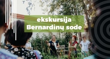 Ekskursija Bernardinų sode