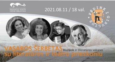"""Muzikos ir literatūros vakaras """"Vasaros šerbetas su literatūros ir teatro prieskoniu"""""""