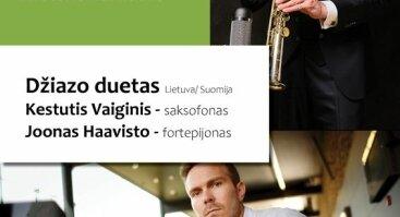 Džiazo duetas Joonas Haavisto & Kestutis Vaiginis