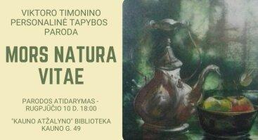 Viktoro Timonino natiurmortų paroda