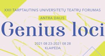 XXII Tarptautinis universitetų teatrų forumas / 22nd International University Theatre Forum