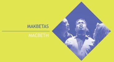 Makbetas   XXII Tarptautinis universitetų teatrų forumas
