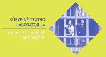 Kūrybinė teatro laboratorija | XXII Tarptautinis universitetų teatrų forumas