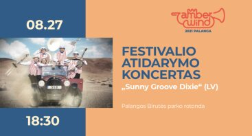 AMBER WIND 2021. Atidarymo koncertas: SUNNY GROOVE DIXIE (LV)