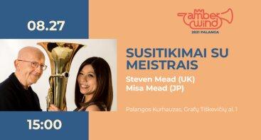 AMBER WIND 2021. Susitikimai su meistrais: Seven Mead ir Misa Mead