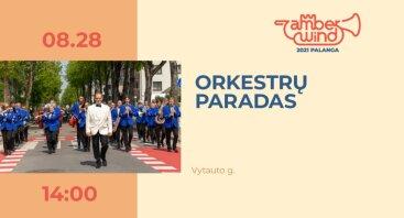 AMBER WIND 2021: Orkestrų paradas