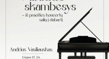 Vilniaus skambesys – iš praeities koncertų salių į dabartį