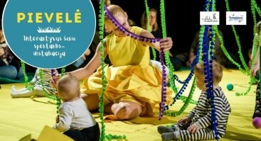 """Interaktyvus šokio spektaklis-instaliacija """"Pievelė"""" 6-18 mėn. vaikams"""
