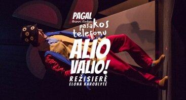"""""""ALIO - VALIO!"""" Pagal Gianni Rodari pasakas """"PASAKOS TELEFONU"""""""
