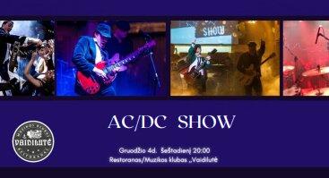 AC/DC SHOW. Gyvo garso koncertas