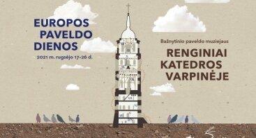 Vilniaus katedros varpinėje - Europos paveldo dienų renginiai