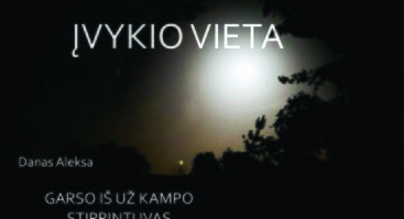 """SKULPTŪROS IR INSTALIACIJŲ PARODA """"ĮVYKIO VIETA"""""""