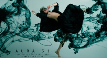 """Tarptautinis šokio festivalis AURA 31. PREMJERA! """"Prarasti / Namai toli nuo namų""""(Chor. Karine Ponties, Belgija)"""