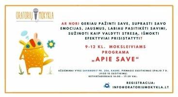 """Savęs pažinimo ir pasitikėjimo stiprinimo programa """"APIE SAVE"""", skirta 9-12 kl. moksleiviams"""