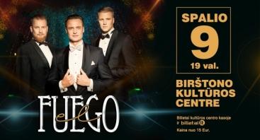 """Grupės ,,el Fuego"""" koncertas"""