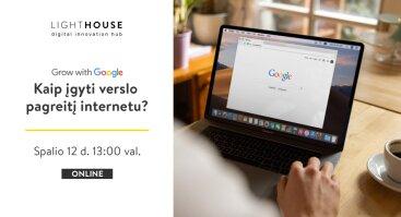 Grow with Google   Kaip įgyti verslo pagreitį internetu? (online)