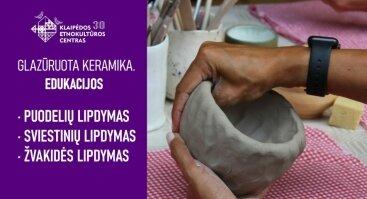 Glazūruota keramika. Edukacijos