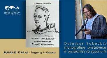 Dainiaus Sobeckio monografijos pristatymas