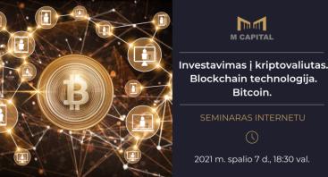 INVESTAVIMAS Į KRIPTOVALIUTAS. Blockchain technologija. Bitcoin.