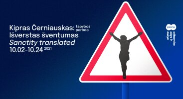 Kipras Černiauskas: Išverstas šventumas