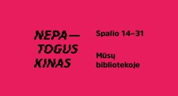 """Festivalio """"Nepatogus kinas"""" filmų peržiūros I.Kanto viešojoje bibliotekoje"""
