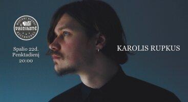 Karolis Rupkus. Akustinis vakaras