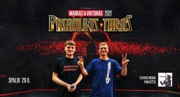 Markas ir Viktoras | PASAULINIS TURAS