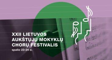 XXII Lietuvos aukštųjų mokyklų studentų chorų festivalis