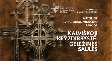 """Autorinės Virgilijaus Mikuckio parodos """"Kalviškoji kryždirbystė. Geležinės saulės"""" atidarymas"""