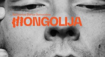 MONGOLIJA (rež. Darius Gumauskas)