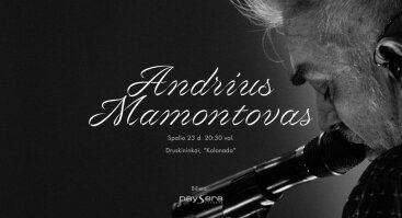 Andrius Mamontovas Kolonadoje