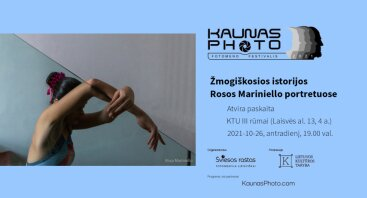 """KAUNAS PHOTO 2021: """"Žmogiškosios istorijos Rosos Mariniello portretuose"""" – atvira paskaita"""