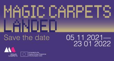 """Tarptautinė šiuolaikinio meno paroda """"MagiC Carpets Landed"""""""