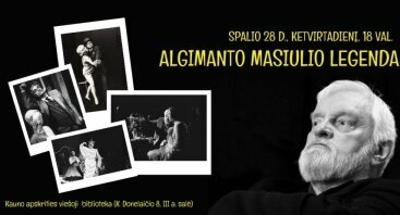"Prisiminimų vakaras ""ALGIMANTO MASIULIO LEGENDA"""
