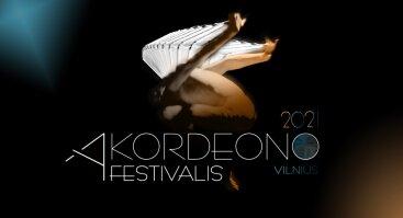 """XXIV Tarptautinis akordeono festivalis """"Vilnius 2021"""""""