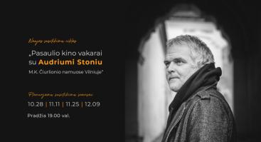 Pasaulio kino vakarai su Audriumi Stoniu