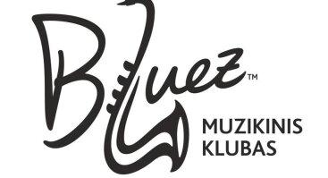 """Muzikinis klubas """"Bluez"""""""